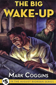 The Big Wake-Up, by Mark Coggins