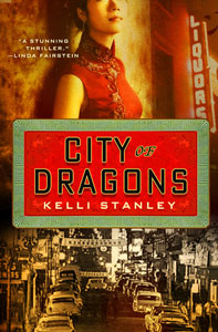 City of Dragons by Kelli Stanley
