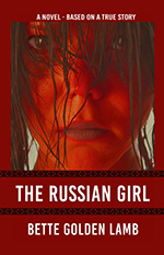 The Russian Girl by Bette Lamb