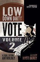 Low Down Dirty Vote 2